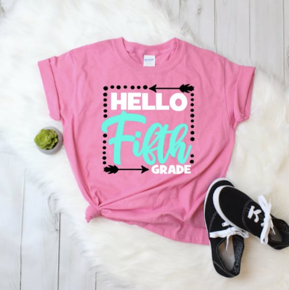 Hello Fifth Grade / Back to School Shirt Girl / Back to School Girl / Prek  / Kindergarten / 1st Grade / 2nd Grade / 3rd Grade / 4th / 5th