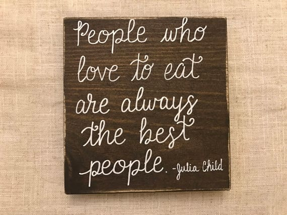 Image result for photos and quotes from julia child's kitchen
