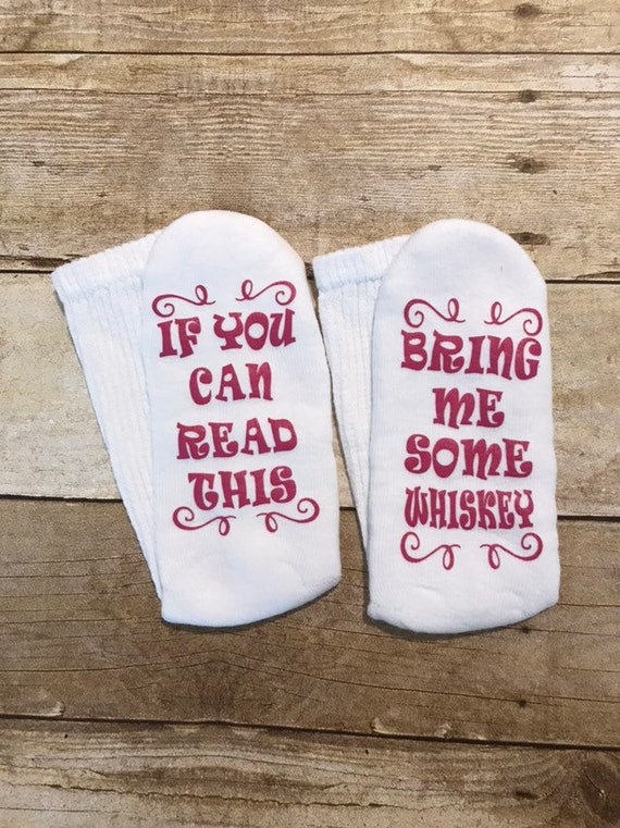 Whiskey Socks Christmas Gift For Her If You Can Read This Etsy