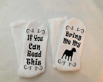Show Goat Socks, Show Goat, Bring Me My Goat, If You Can Read This, 4H, 4-H, FFA, Show Life, Farm Life, Farm Animals, Livestock, Show Barn