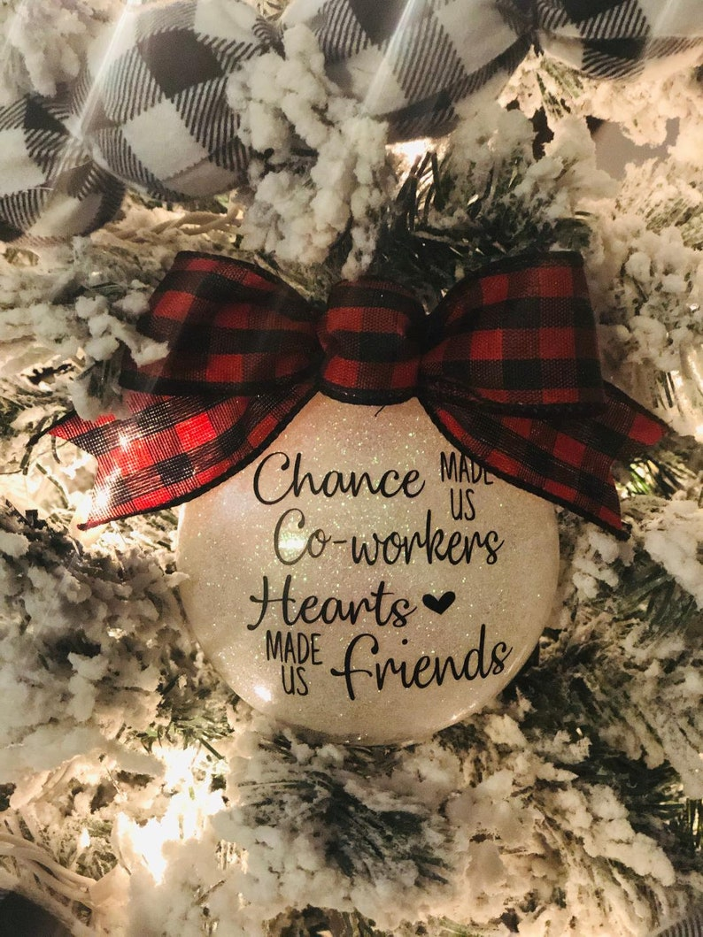 gift for a co-worker friend gift coworker gift coworker ornament custom ornaments Chance made us Coworkers