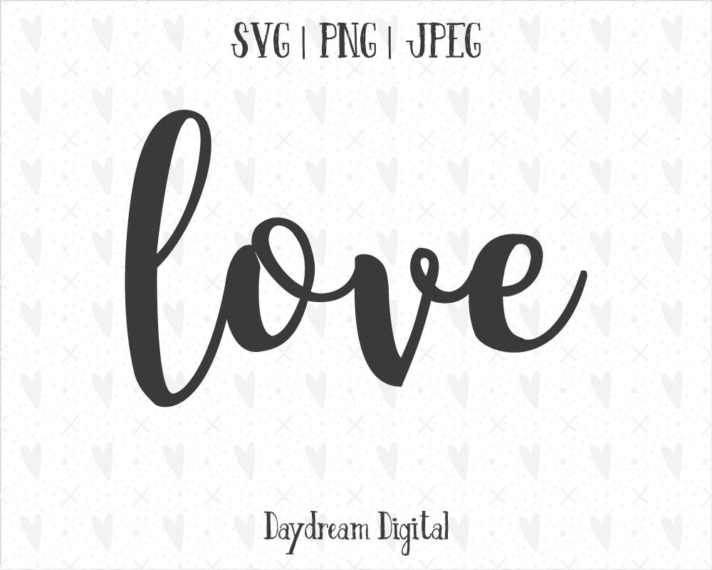 Love Cursive Quote SVG Script Font Cutting File | Etsy  Love Calligraphy Font