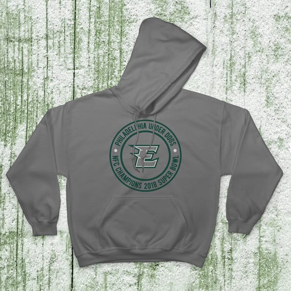 save off bc9a6 12413 Philadelphia Eagles Football Underdog Super Bowl Fan Hoodies 50/50  Cotton-Poly Blend (Eagles E)