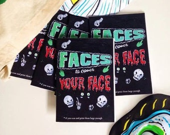 Faces to cover your face