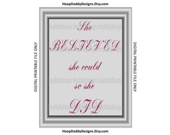 She Believed She Could So She Did Digital Print, Printable Design