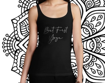 0e6d3ab7cc22 But First Yoga, Yoga Tank Top, Yoga Shirt. Workout Tank, Gifts for Her,  Women's Ideal Racerback Tank