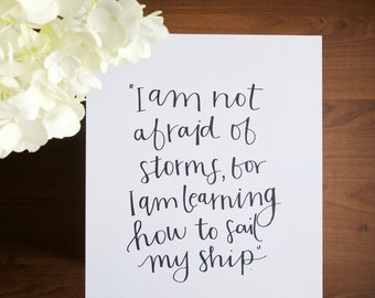 Motivational Quote - Louisa May Alcott - I Am Not Afraid - Literary Quote - Literature Quote - Literature