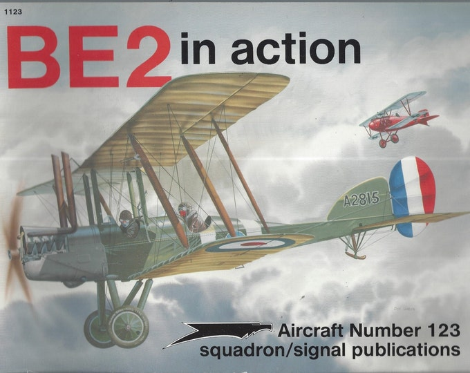 BE2 in action - Aircraft No. 123 (Paperback)