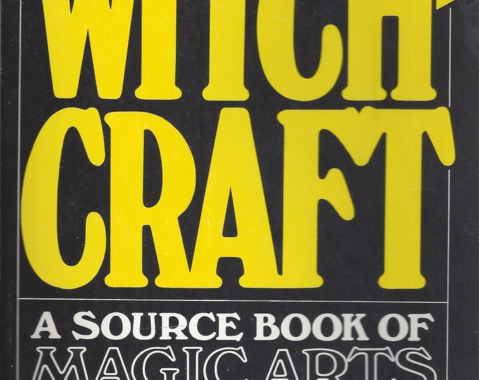 A Treasury of Witchcraft -A Source Book of Magic Arts by Harry E. Wedeck