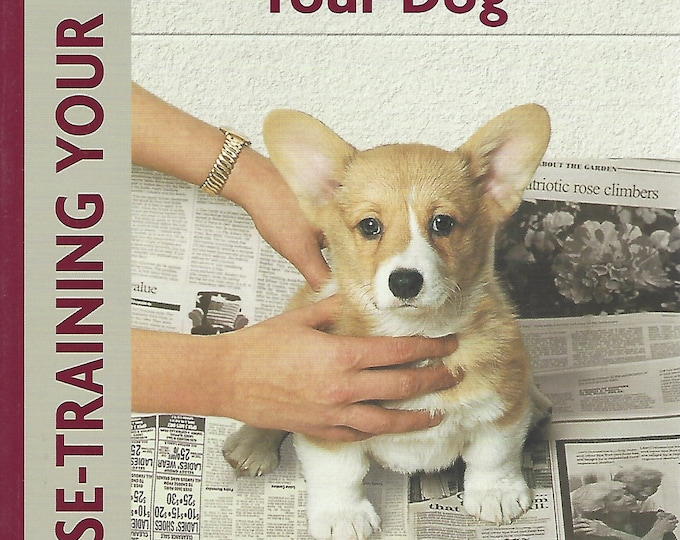 House-Training Your Dog  A Kennel Club Book by Charlotte Schwartz  (2005)