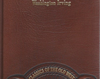 TIME-LIFE: Classics of the Old West-A Tour on the Prairies by Washington Irving (Leather)