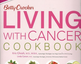 Betty Crocker Living with Cancer Cookbook (2011)