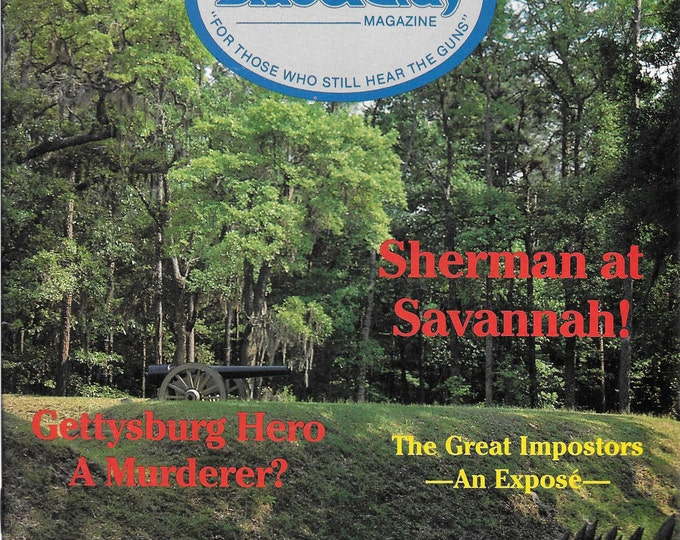 Blue & Gray Magazine-Sherman at Savannah! (Febuary 1991)