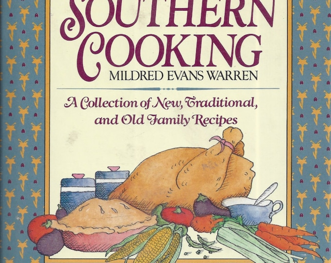The Art of Southern Cooking by Mildred Evans Warren 1986