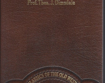 TIME-LIFE: Classics of the Old West-The Vigilantes of Montana By Professor Thos. J. Dimsdale (Leather)
