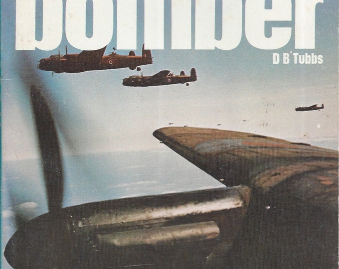 Lancaster Bomber by D. B. Tubbs (Weapons) Book No 30 Ballantine's Illustrated History of the Violent Century