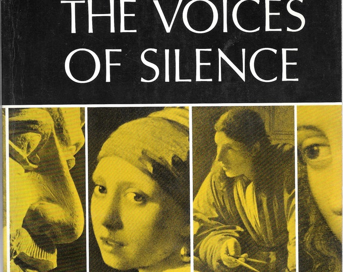 The Voices Of Silence: By Andre Malraux 1978