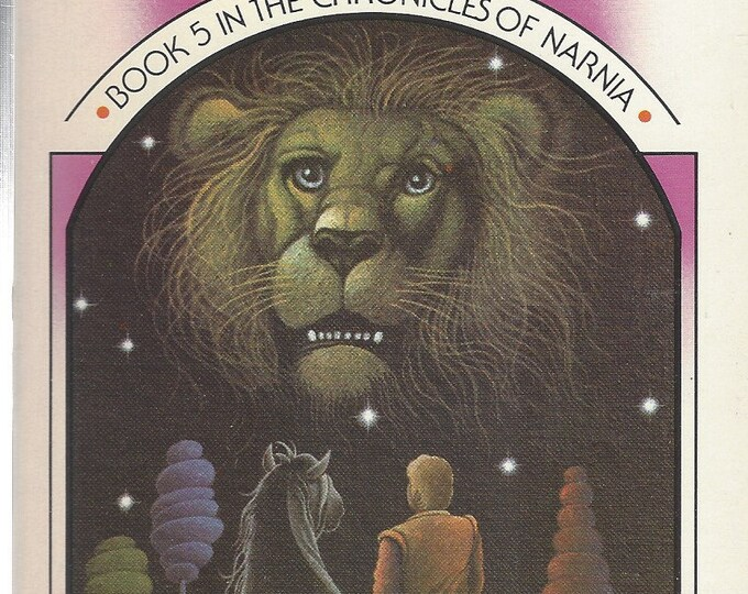 The Horse and His Boy- The Chronicles of Narnia by C.S. Lewis 1979