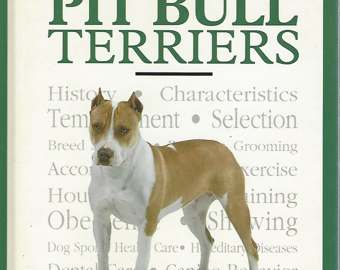 A New Owners Guide to the American Pit Bull by Todd Fenstermacher (2003)
