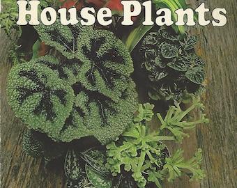 TIME-LIFE: The Encyclopedia of Gardening; Foliage House Plants  by James Underwood Crockett (1972)