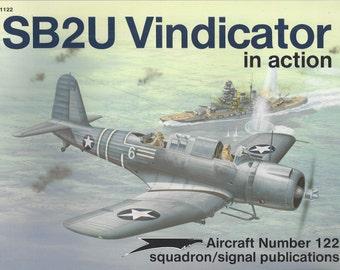SB2U Vindicator in action - Aircraft No. 122 1992 (Paperback)