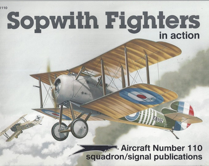 Sopwith Fighters in action - Aircraft No. 110 1991 (Paperback)