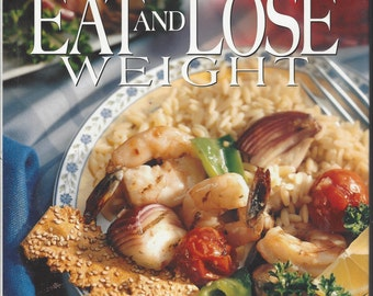 Betty Crocker's NEW-Eat and Lose Weight  Hardcover (1996)