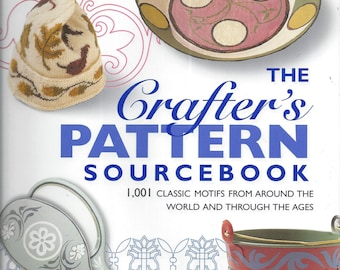 The Crafter's Pattern Sourcebook (Hardcover)