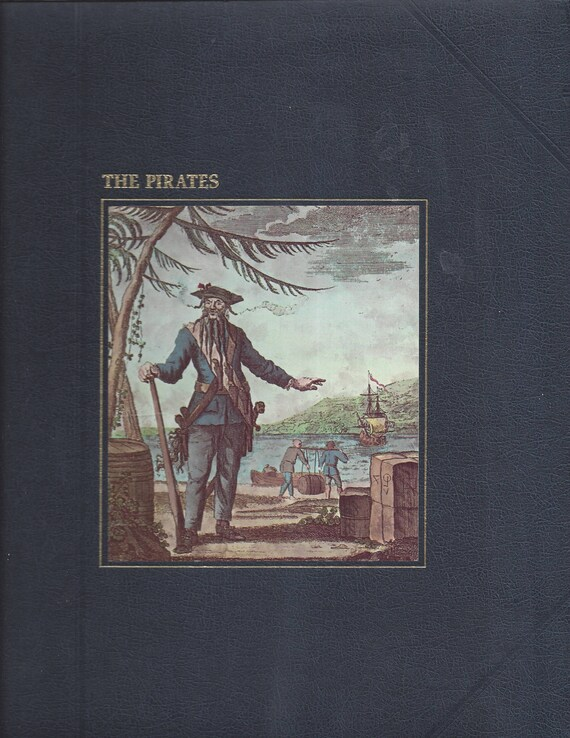 TIME-LIFE: The Seafarers-The Pirates by Douglas Botting