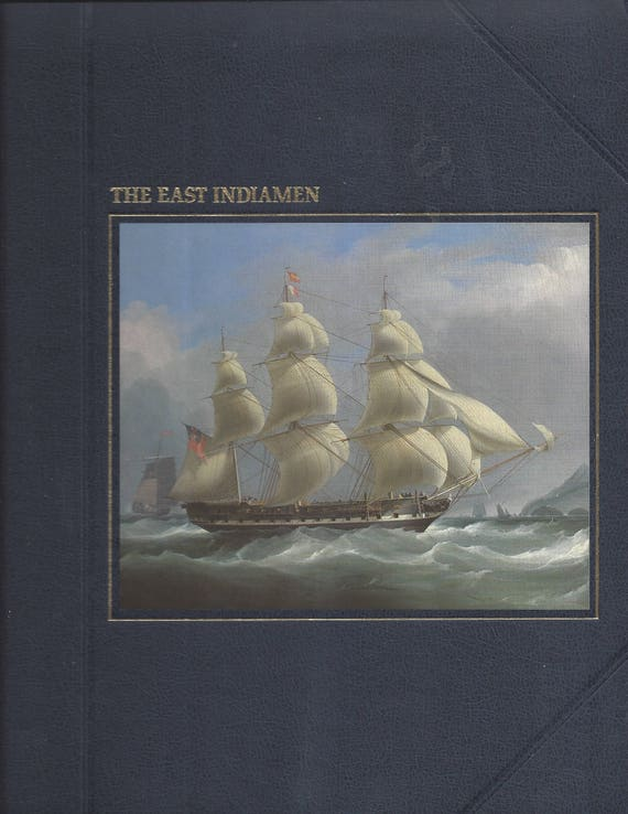 TIME-LIFE: The Seafarers-The East Indiamen by Russell Miller
