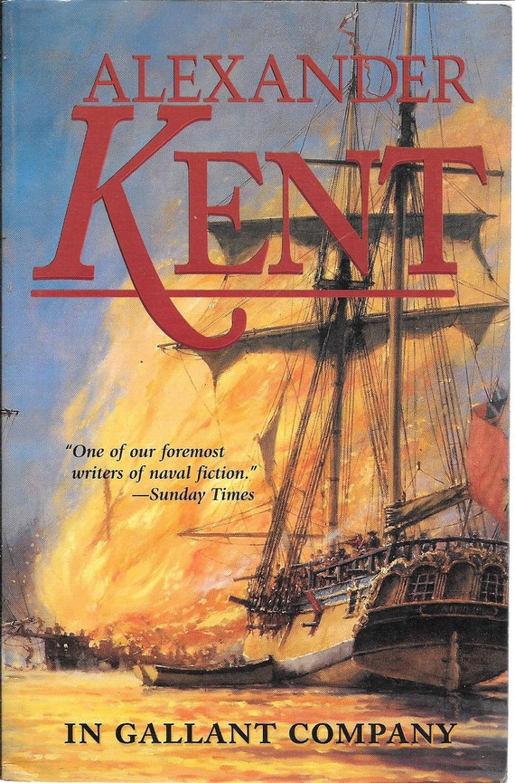 In Gallant Company by Alexander Kent #3 (BRAND NEW) (Paperback)