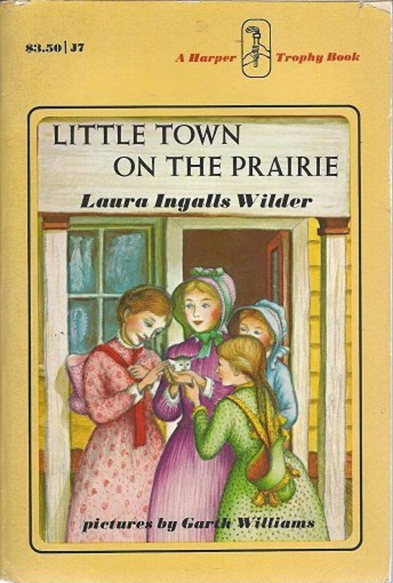 The Little Town on the Prairie by Laura Ingalls  (1971) 1st Harper edition