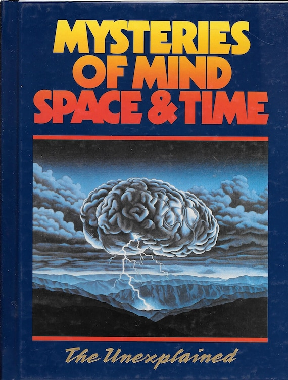 Mysteries of Mind Space & Time-The Unexplained Volume 17