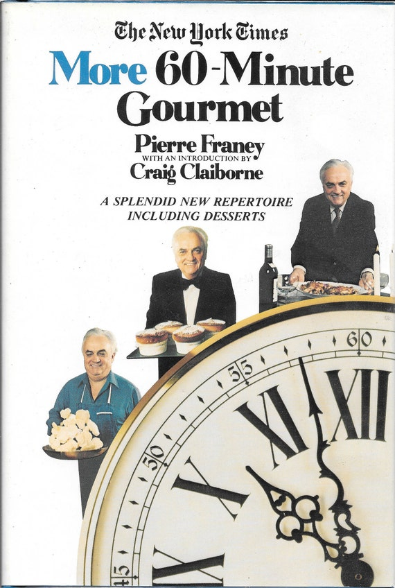 More 60 Minute Gourmet by Pierre Franey 1981