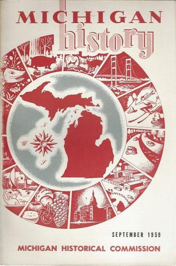 Michigan History September 1959 Volume 43 No. 3