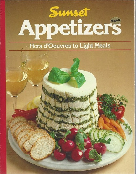 Appetizers Hors d'Oeuvres to Light Meals 1984 Sunset 1st-1st (Paperback)
