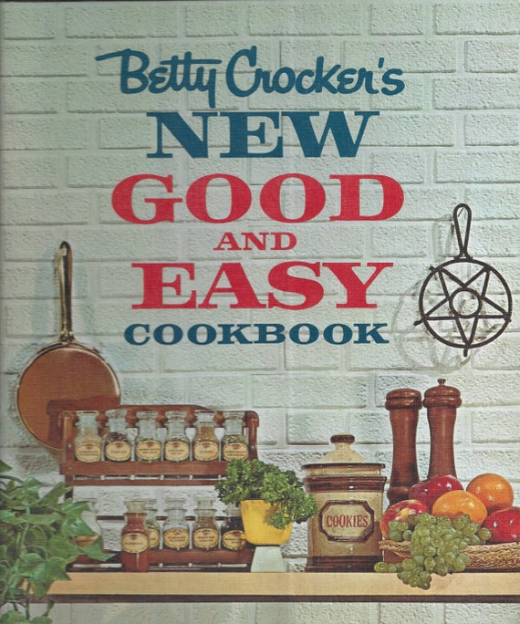 Betty Crocker's New Good and Easy Cookbook 1962 1st Edition 11th Printing