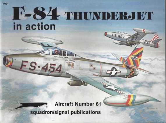 F-84 Thunderjet in Action - Aircraft No. 61 (Paperback)