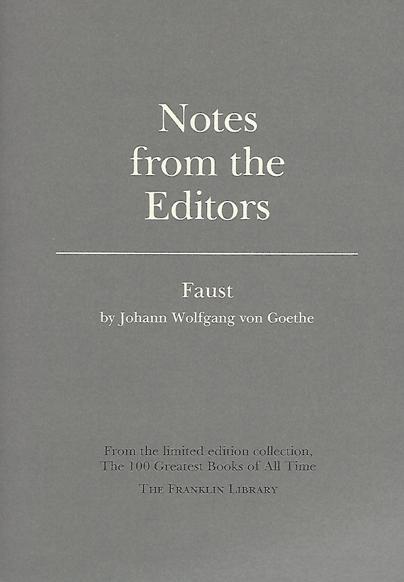 Franklin Library  Notes From the Editors; 100 Greatest Books; Faust by Johann Wolfgang von Goethe