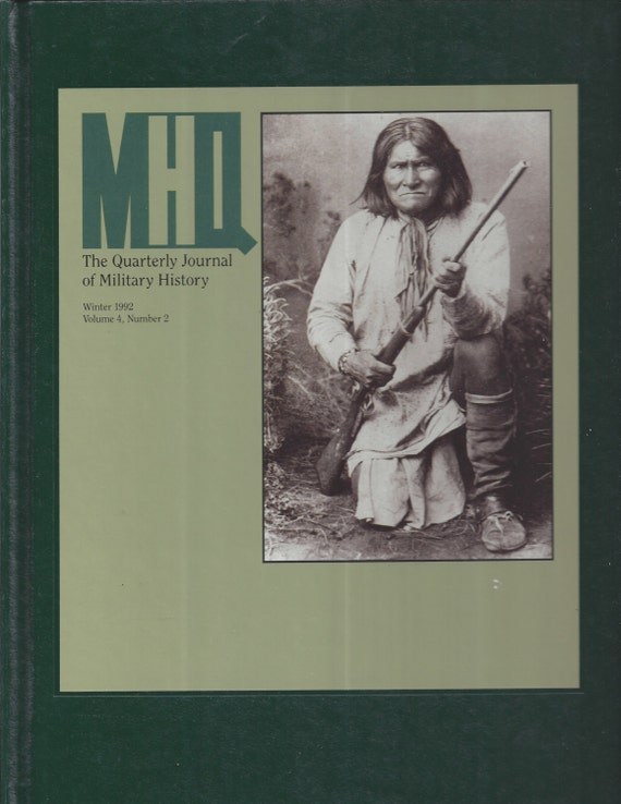 The Quarterly Journal of Military History: Winter 1992 Volume 4, Number 2