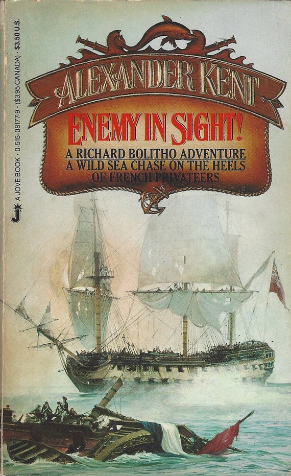Enemy in Sight by Alexander Kent (Mass Market Paperback) 1985
