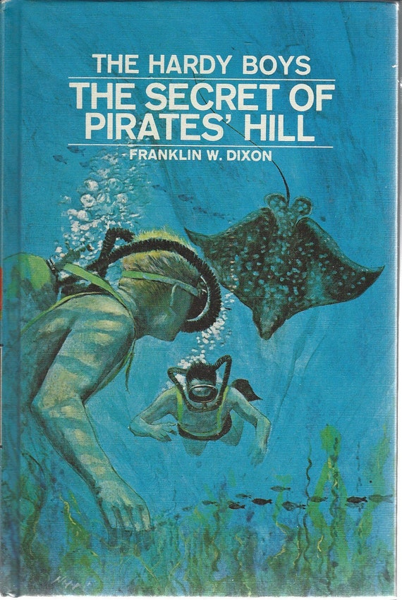 The Hardy Boys by Franklin W. Dixon No. 36 The Secret of Pirates' Hill (1972)