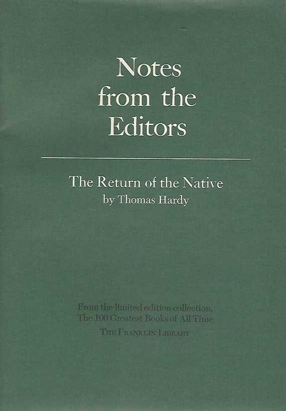Franklin Library  Notes From the Editors; 100 Greatest Books; The Return of the Native by Thomas Hardy