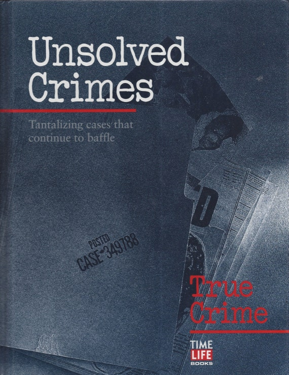 Time-Life: True Crime-UNSOLVED CRIMES