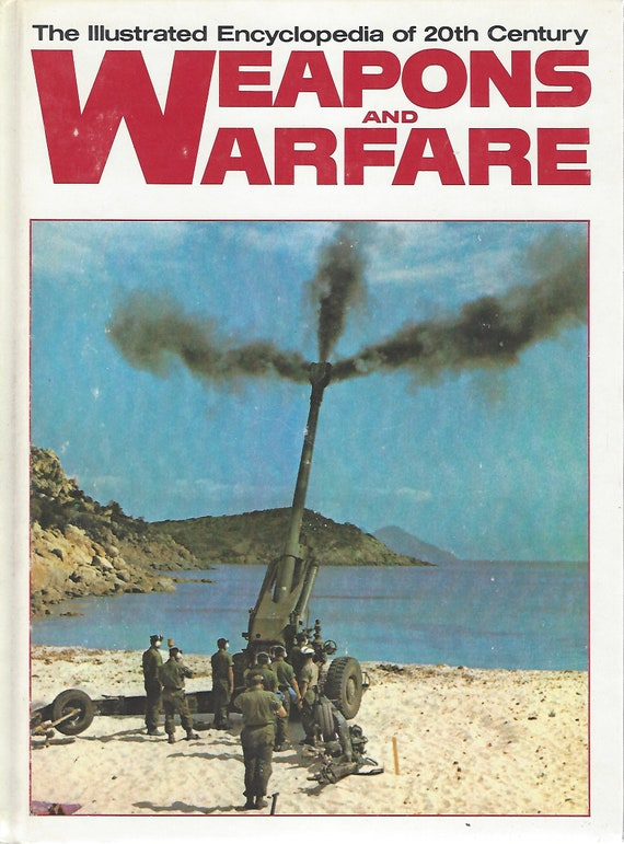 The Illustrated Encyclopedia of 20th Century:  Weapons and Warfare; Volume 9 F-111/Forg  (1978)