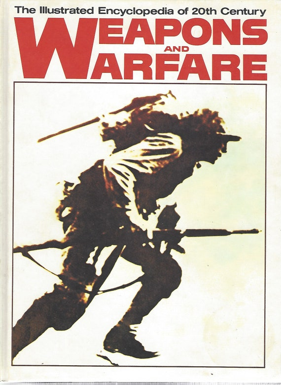 The Illustrated Encyclopedia of 20th Century:  Weapons and Warfare; Volume 1 A1/AMX  (1977)