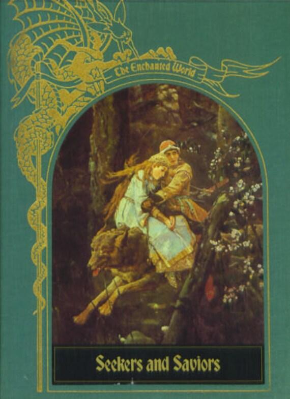 TIME-LIFE The Enchanted World: Seekers and Saviors