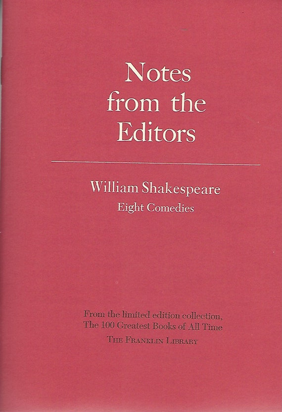 Franklin Library  Notes From the Editors; 100 Greatest Books; Eight Comedies by William Shakespeare