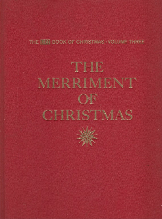 Time Life Book Of Christmas Set;  Volume Three :  The Merriment of Christmas    (1963)