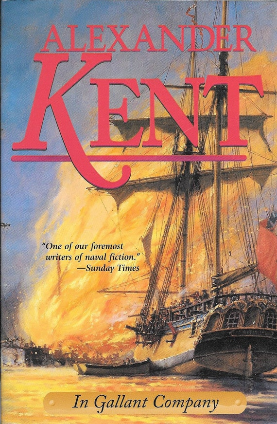 In Gallant Company by Alexander Kent (BRAND NEW) (Paperback)